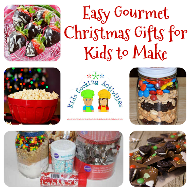 Easy Christmas Gifts For Kids To Make: Easy Gourmet Christmas Gifts For Kids To Make