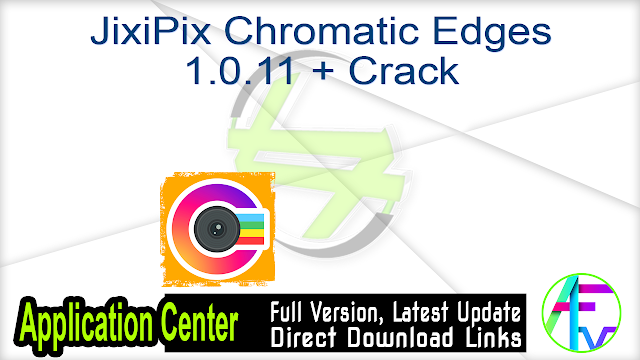 JixiPix Chromatic Edges 1.0.11 + Crack