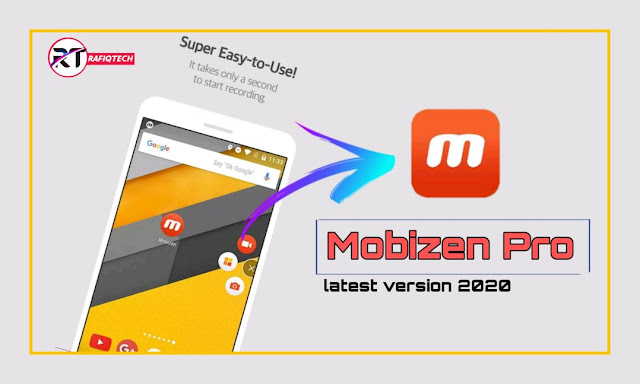 Mobizen Screen Recorder Premium latest version 2020