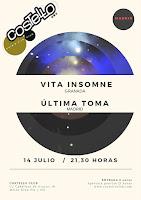 Concierto de Vita Insomne y Última Toma en Costello Club