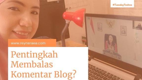 Manfaat Membalas Komentar di Blog