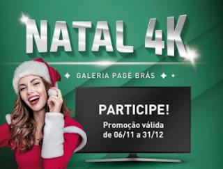 Promoção Galeria Pagé Brás Natal 2017 Concorra Tvs LED 43 4K