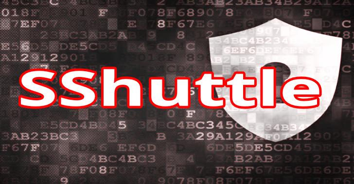 SShuttle: Where Transparent Proxy Meets VPN Meets SSH