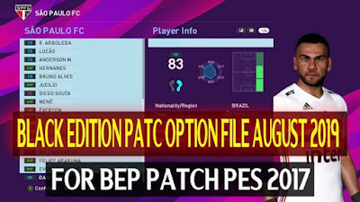 BEP Patch PES 2017 Option File August 2019 by DzPlayZ