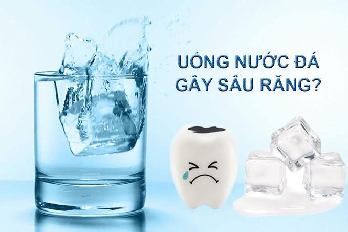 Sâu răng có phải do uống nước đá?