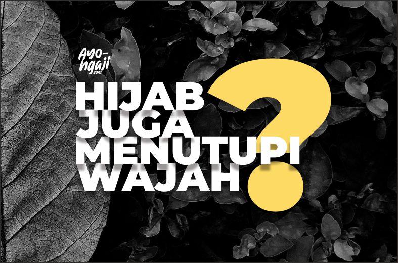 Hijab Menutup Wajah