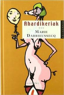 Ahardikeriak, Marie Darrieusecq
