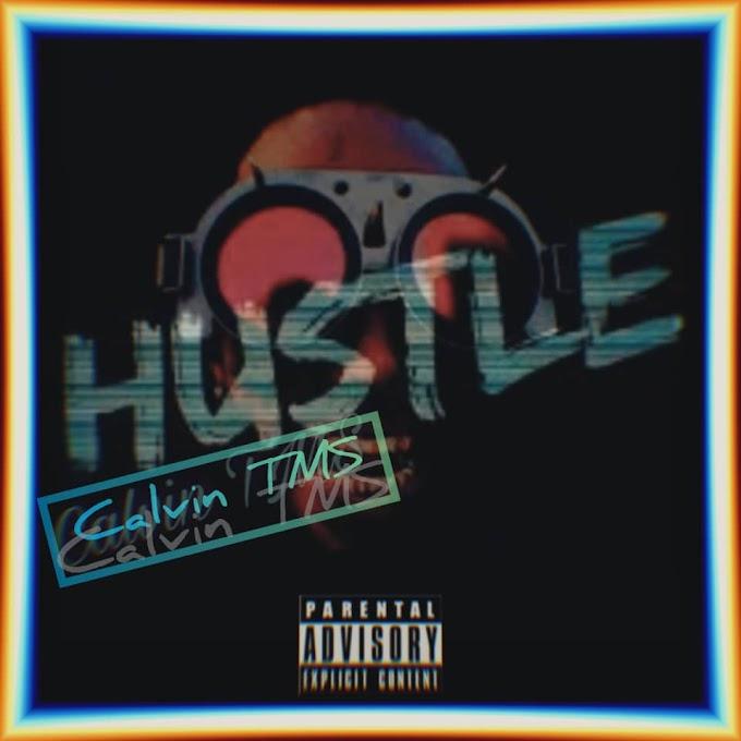 DOWNLOAD MUSIC: Calvin TMS - Hustle Prod UK