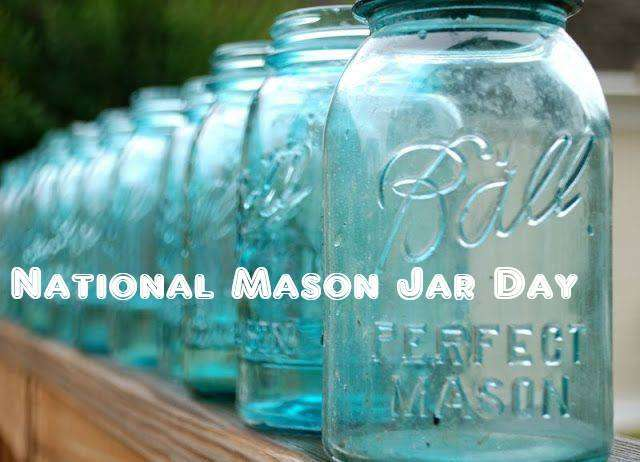 National Mason Jar Day Wishes