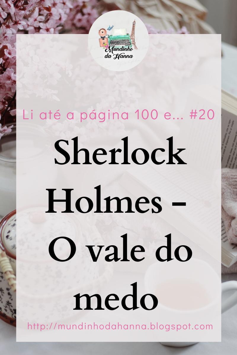 Sherlock Holmes - O vale do medo   Conan Doyle