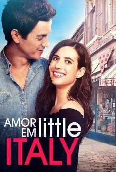 Amor em Little Italy Torrent – BluRay 720p/1080p Dual Áudio
