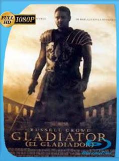 Gladiador  2000 HD [1080p] Latino [Mega] dizonHD