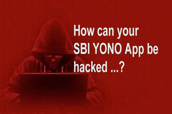SBI YONO App से धोखा होने से कैसे बचे...?
