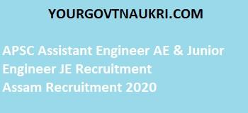 APSC Assistant Engineer AE & Junior Engineer JE Notification 2020
