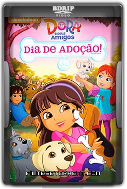 Dora e Seus Amigos Dia de Adoção Torrent