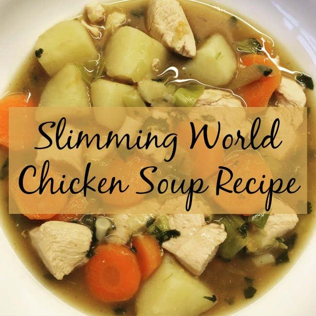 Slimming-World-Chicken-soup-recipe-text-over-image-of-bowl-of-chicken-soup