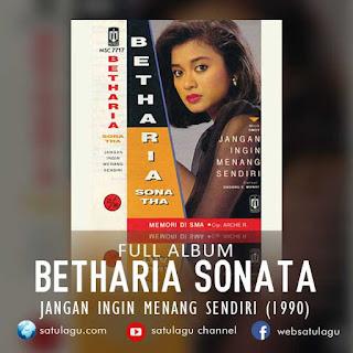 Betharia Sonata Album Jangan Ingin Menang Sendiri Mp3 Full Rar (1990)