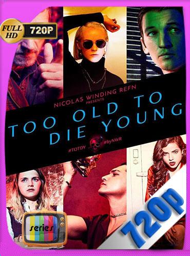 Muy viejo para morir joven (2019) Temporada 1 HD [720p] Latino Dual [GoogleDrive] TeslavoHD