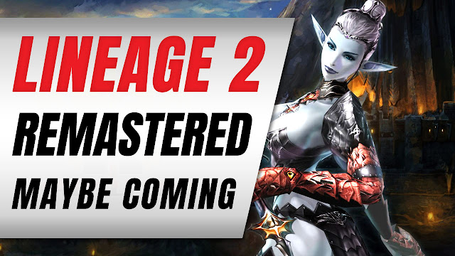 Lineage 2 Remastered on Unreal Engine 4 might be REAL!