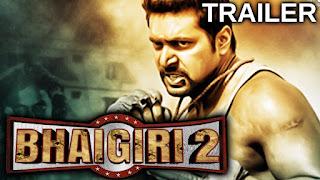 """Bhaigiri 2 (2018) """"Hindi Dubbed"""" """"Official 2nd Trailer"""""""