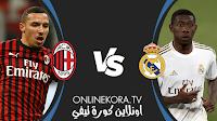 مشاهدة مباراة ريال مدريد وميلان القادمة كورة اون لاين بث مباشر اليوم 08-08-2021 في مباريات ودية