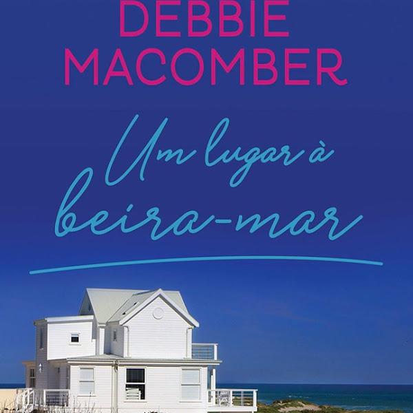 [LANÇAMENTO] Um Lugar à Beira-mar de Debbie Macomber