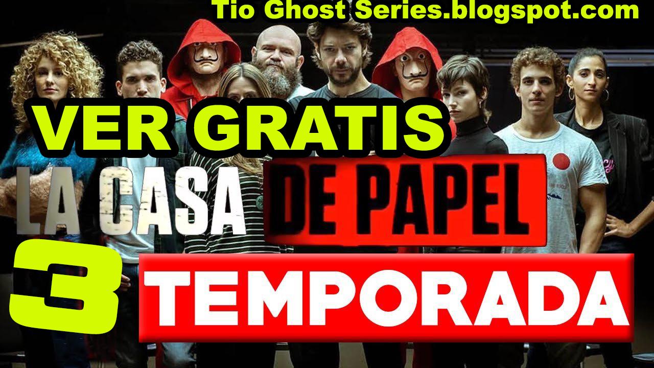 Tio Ghost Series Y Peliculas Ver La Casa De Papel Temporada 3 Capitulo 1 En Español Online Gratis 1 Abril 2020