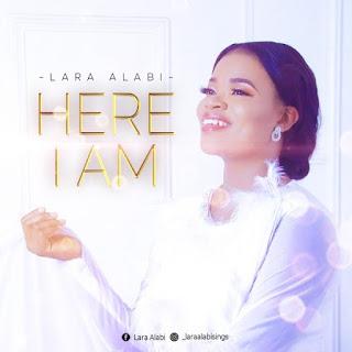 [ Download Music ] Lara Alabi - Here I am