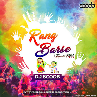 2017-Rang-Barse-Tapori-Mix-DJ-Scoob-Download