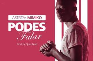 BAIXAR MP3 || MiMiKo - Podes Falar (Prod by Djuas) || 2020
