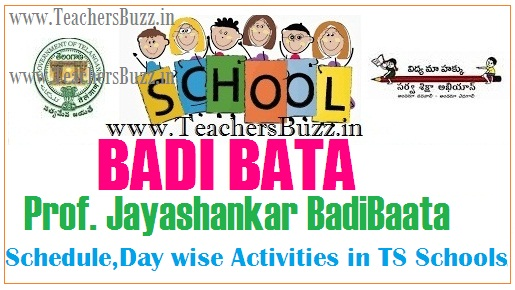 BADIBATA-Prof Jayashankar Badibaata Schedule-Day wise Activities in TS Schools 2017-18
