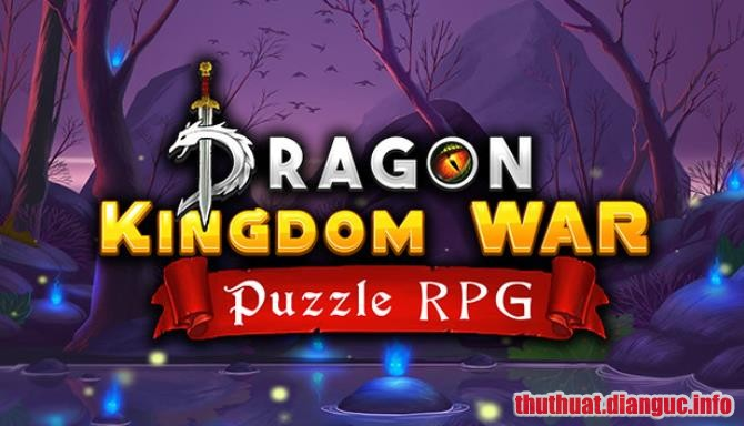 Download Game Dragon Kingdom War Full Cr@ck