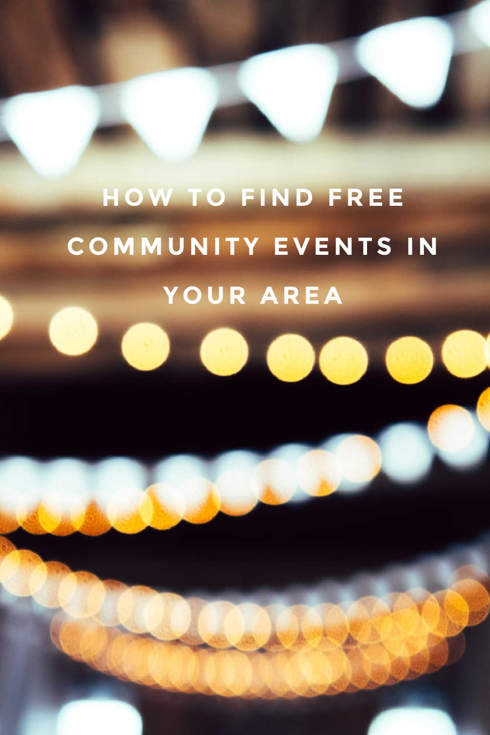HOW TO FIND FREE EVENTS