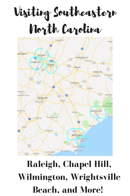 Visiting Southeastern North Carolina: Raleigh, Chapel Hill, Wrightsville Beach, Wilmington