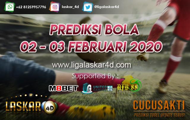 PREDIKSI BOLA JITU TANGGAL  02 – 03 Februari 2020