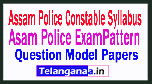 Assam Police Constable Syllabus 2018 Download