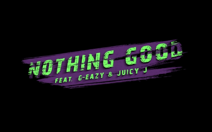 Goody Grace - Nothing Good feat. G-Eazy & Juicy J