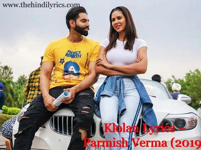 Klolan Lyrics – Parmish Verma (2019)