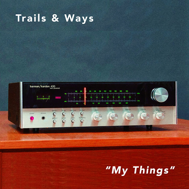 Trails and Ways My Things