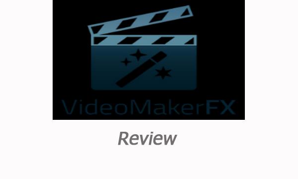 Videomakerfx Review