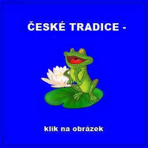 ČESKÉ TRADICE -