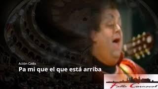 """Pasodoble con Letra """"Pa mi que el que está arriba"""". Chirigota """"Action Cadix"""" (2004)"""