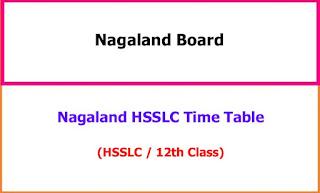 Nagaland HSSLC 12th Time Table 2021