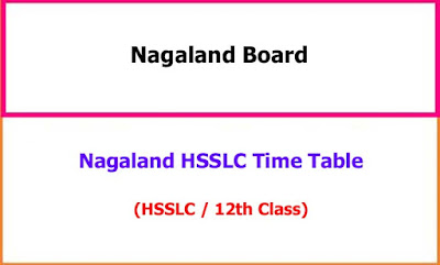 Nagaland HSSLC 12th Time Table