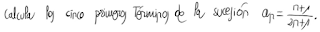 2. Calculo de los cinco primeros términos de una sucesión 2