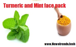 turmeric and Mint face pack - NewsTrends