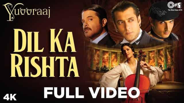 दिल का रिश्ता Dil Ka Rishta Lyrics In Hindi - Yuvvraaj