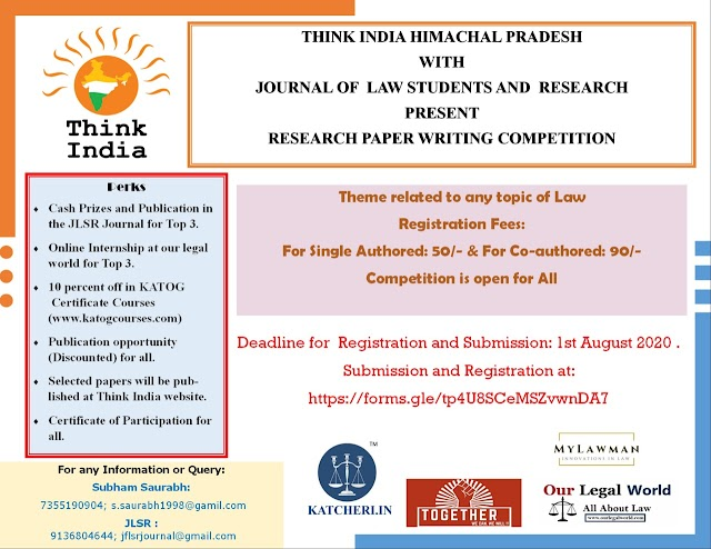 [Online] Research Writing Competition by Think India, Himachal Pradesh in collaboration with Journal for Law Students & Researchers [Submit by 1 August 2020]
