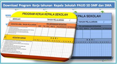 Download Program Kerja tahunan Kepala Sekolah PAUD SD SMP dan SMA