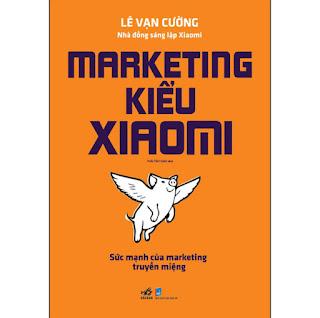 Marketing Kiểu Xiaomi ebook PDF-EPUB-AWZ3-PRC-MOBI